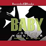 Baby   Joseph Monninger