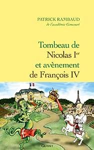"""Afficher """"Tombeau de Nicolas Ier et avènement de François IV"""""""