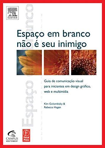 Espaço Em Branco Não É Seu Inimigo (Portuguese Edition)
