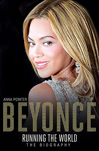 Beyoncé: Running the World: The - Beyonce Style