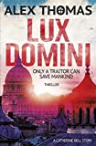 From the acclaimed Vatican thriller author Alex Thomas * The first Catherine Bell novelA betrayal that has protected humanity from the apocalypse for two millenia. A woman who can read people like an open book.  A secret that is stronger than death.S...