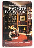 Brady and Lawless's Favorite Bookstores, Frank Brady and Joann Lawless, 0836279026
