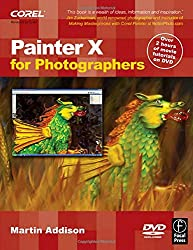 Painter X for Photographers: Creating Painterly Images Step by Step