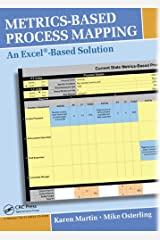 Metrics-Based Process Mapping: An Excel-Based Solution CD-ROM