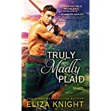 Truly Madly Plaid: Scottish Highlander Finds Salvation in the Brave Lass Determined to Rescue Him and Her Country (Prince Cha