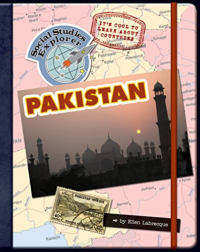 It's Cool to Learn About Countries: Pakistan (Explorer Library: Social Studies - For Pakistan All Kids About