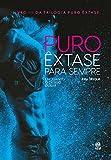 Puro êxtase para sempre: Enquanto o desejo durar (Portuguese Edition)