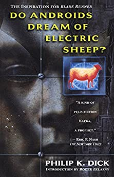 Do Androids Dream of Electric Sheep? by [Dick, Philip K.]