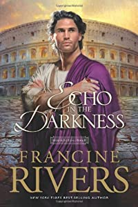 Paperback An Echo in the Darkness (Mark of the Lion #2) Book