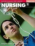 Oxford english for careers. Nursing. Student's book. Per le Scuole superiori. Con espansione online: Nursing 2. Student's Book
