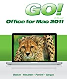 Go! with Microsoft Office for Mac 2011, McLellan, Carolyn and Gaskin, Shelley, 0133109879