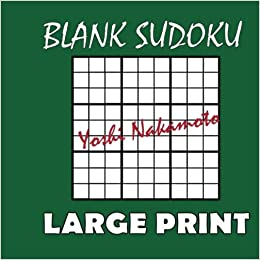 graphic about Blank Sudoku Grid Printable referred to as Blank Sudoku: One particular Hundred Blank 9x9 Sudoku Grids Weighty Print