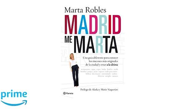 Madrid me Marta: Una guía diferente para conocer los rincones más ...