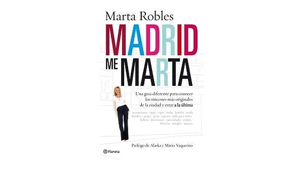 Amazon.com: Madrid me Marta: Una guía diferente para conocer ...