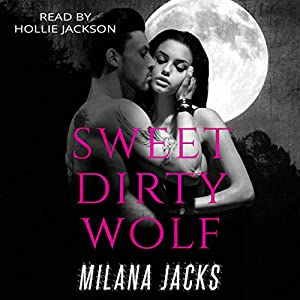 Sweet Dirty Wolf Audiobook