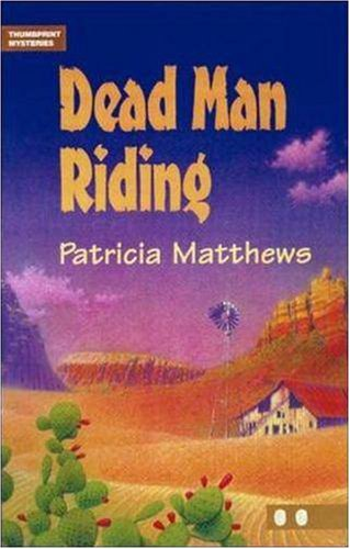 Dead Man Riding (Thumbprint Mysteries)