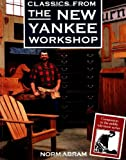 Classics from the New Yankee Workshop, Norm Abram and Russell Morash, 0316004553