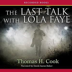 The Last Talk with Lola Faye Audiobook
