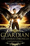 Guardian: The Sanyare Chronicles Companion Novella
