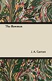 The Bowman, J. A. Garton, 1447426606