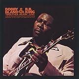 Bobby Bland & B.B. King Together Again...Live
