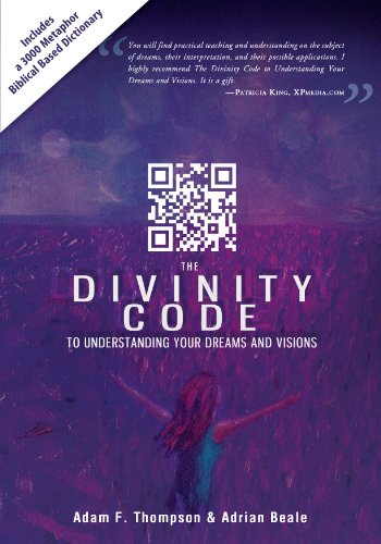 the divinity code to understanding your dreams and visions kindle rh amazon com Adam Study Gatsby Satan Tricked Adam and Eve