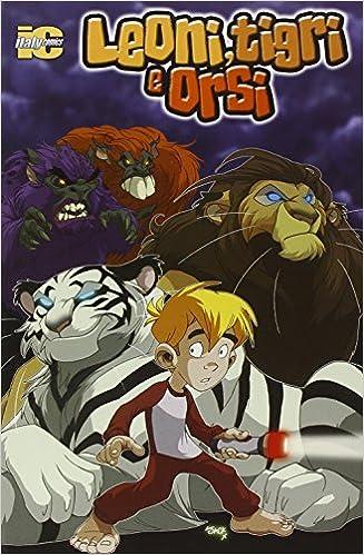 Book Leoni, tigri e orsi