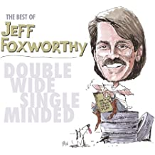 The Best of Jeff Foxworthy: Double Wide, Single Minded (U.S. Version)
