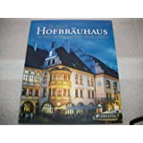 The Munich Hofbrauhaus: The Place, the Beer, and Other Articles of Faith