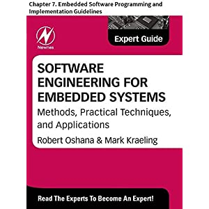 Software Engineering for Embedded Systems: Chapter 7. Embedded Software Programming and Implementation Guidelines