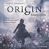 Origin. Schattenfunke: 6 CDs (Obsidian, Band 4)