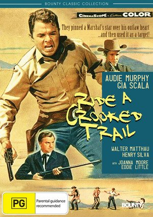 Ride A Crooked Trail Walter Matthau Henry Silva Audie Murphy Gia Scala Joanna Cook Moore Eddie Little Mary Field Leo Gordon Mort Mills Frank Chase Jesse Hibbs Ride A Crooked Trail