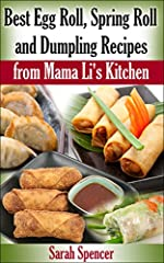 From Mama Li's Kitchen to yours. Learn to make delicious egg rolls, spring rolls, and dumplings with Mama Li's best recipesMama Li showed me everything I know about cooking Asian foods. One of the fondest memories I have from Mama Li was help...