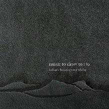 Music To Draw To: Io (Vinyl)