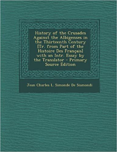 Short English Essays For Students History Of The Crusades Against The Albigenses In The Thirteenth Century  Tr From Part Of The Histoire Des Francais With An Intr Essay By The  Trans Jean  Apa Format Essay Example Paper also Science Technology Essay History Of The Crusades Against The Albigenses In The Thirteenth  Persuasive Essay Ideas For High School