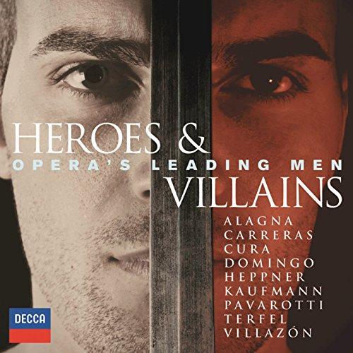 Heroes & Villains - Opera's Le...