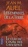 Le Clan de l'Ours des Caverns, Jean M. Auel, 2266122126
