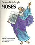 img - for Moses (Famous Bible people) book / textbook / text book