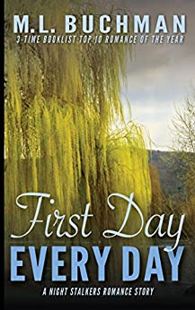 First Day, Every Day (The Night Stalkers Short Stories Book 7) by [Buchman, M. L. ]