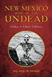 img - for New Mexico Book of the Undead:: Goblin & Ghoul Folklore (Legends) (American Legends) book / textbook / text book