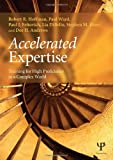 Accelerated Expertise, Robert R. Hoffman and Paul Ward, 1848726511
