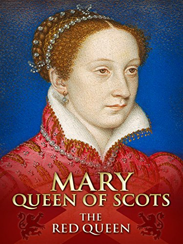 Mary Queen of Scots: The Red Queen