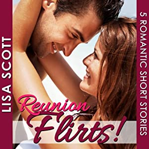 Reunion Flirts! Audiobook