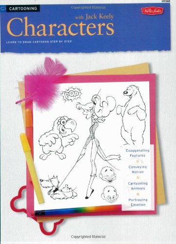 Cartooning: Characters with Jack Keely (How to Draw & Paint/Art Instruction Prog) pdf