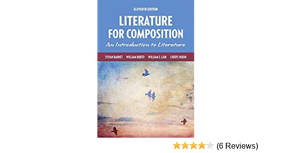 Amazon literature for composition 11th edition 9780134099149 amazon literature for composition 11th edition 9780134099149 sylvan barnet william burto william e cain cheryl nixon books fandeluxe Images