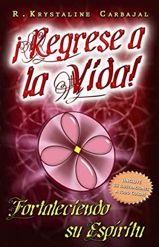 Bowser Stripe - ¡Regrese a la Vida!: Fortaleciendo su Espíritu (Spanish Edition)