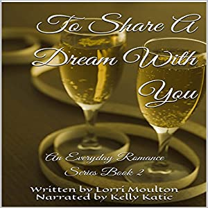 To Share A Dream With You Audiobook
