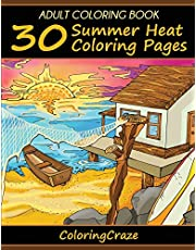 Adult Coloring Book: 30 Summer Heat Coloring Pages: 2