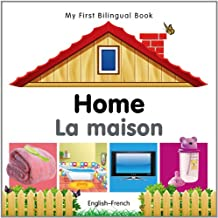 My First Bilingual Book–Home (English–French)