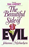 The Beautiful Side of Evil, Johanna Michaelsen, 0890813221